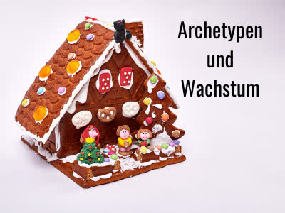 Read more about the article Hänsel und Gretel oder Archetypen und Wachstum